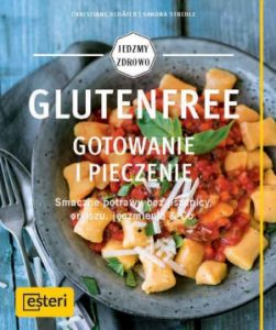 Książka: GlutenFree - gotowanie i pieczenie